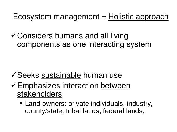 Ecosystem management =