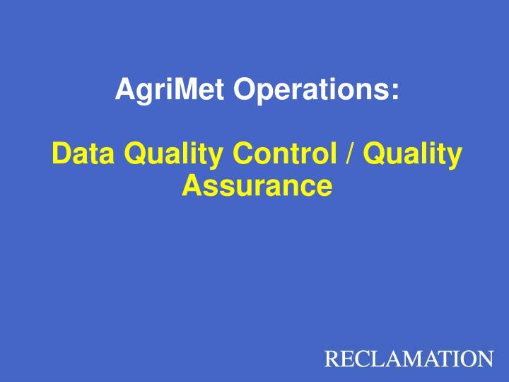 AgriMet Operations: