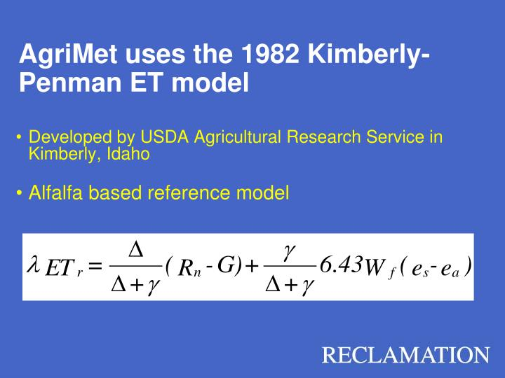 AgriMet uses the 1982 Kimberly-Penman ET model