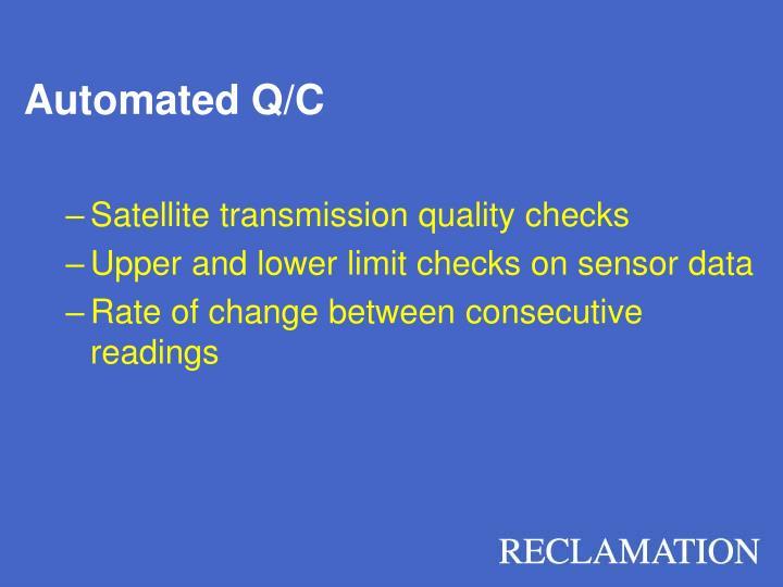 Automated Q/C
