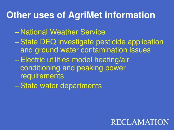 Other uses of AgriMet information