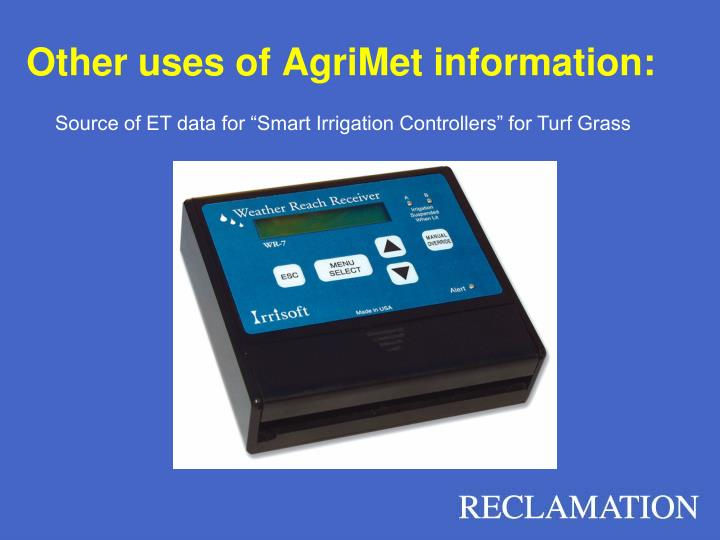 Other uses of AgriMet information: