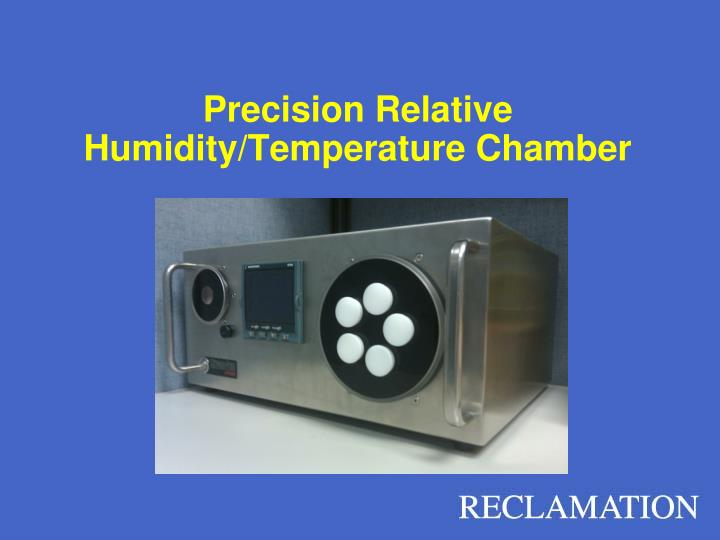 Precision Relative Humidity/Temperature Chamber