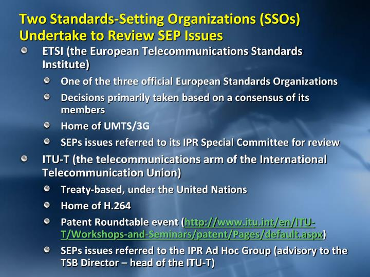 Two standards setting organizations ssos undertake to review sep issues