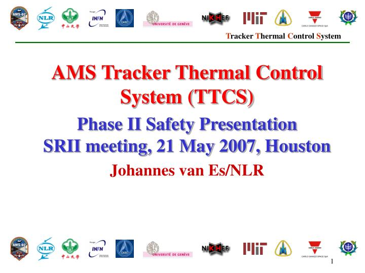 AMS Tracker Thermal Control System (TTCS)