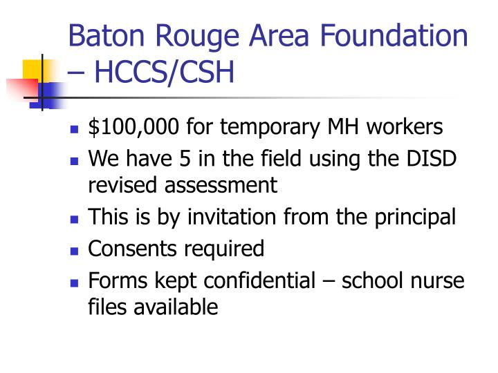 Baton Rouge Area Foundation – HCCS/CSH
