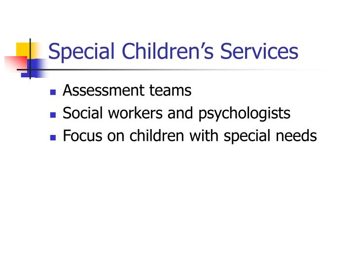 Special Children's Services