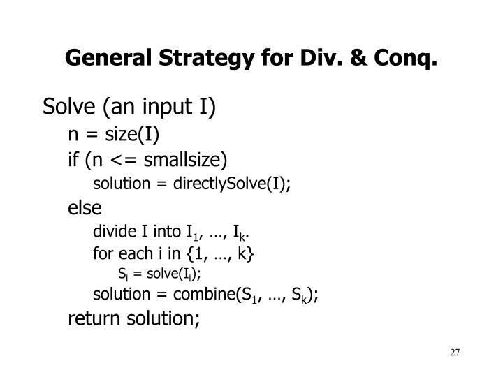 General Strategy for Div. & Conq.