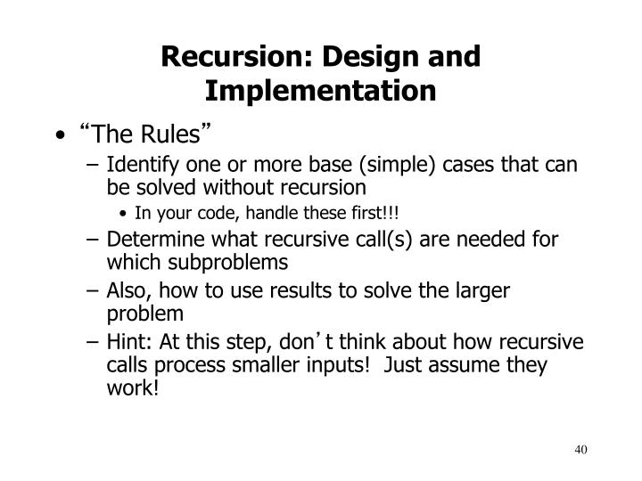 Recursion: Design and Implementation