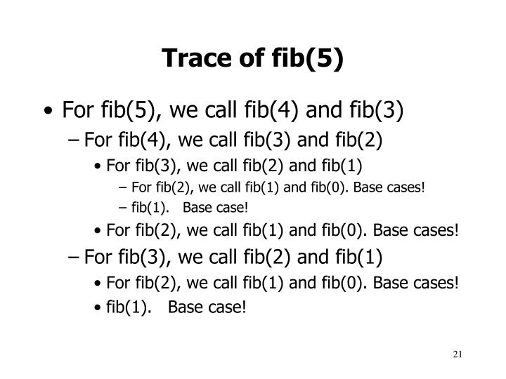 Trace of fib(5)