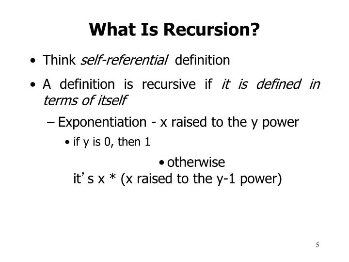 What Is Recursion?