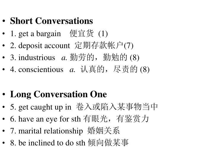 Short Conversations