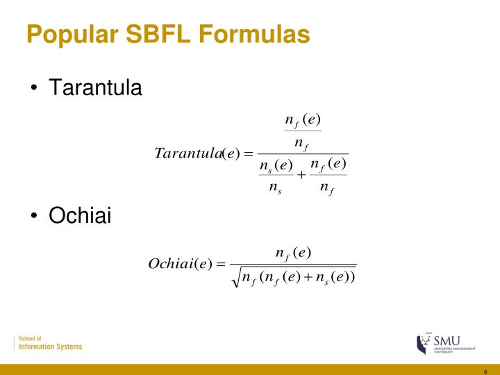 Popular SBFL Formulas