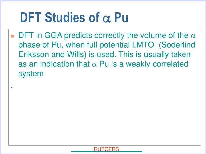 DFT in GGA predicts correctly the volume of the