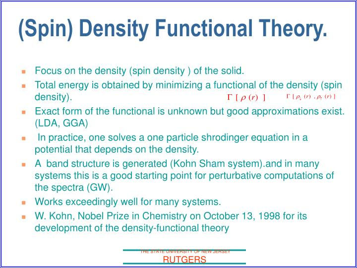 (Spin) Density Functional Theory.
