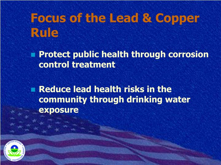 Focus of the Lead & Copper Rule
