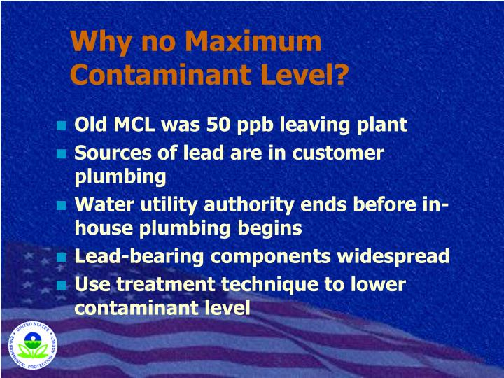 Why no Maximum Contaminant Level?