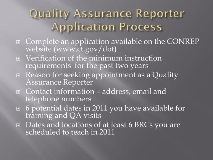 Quality Assurance Reporter Application Process