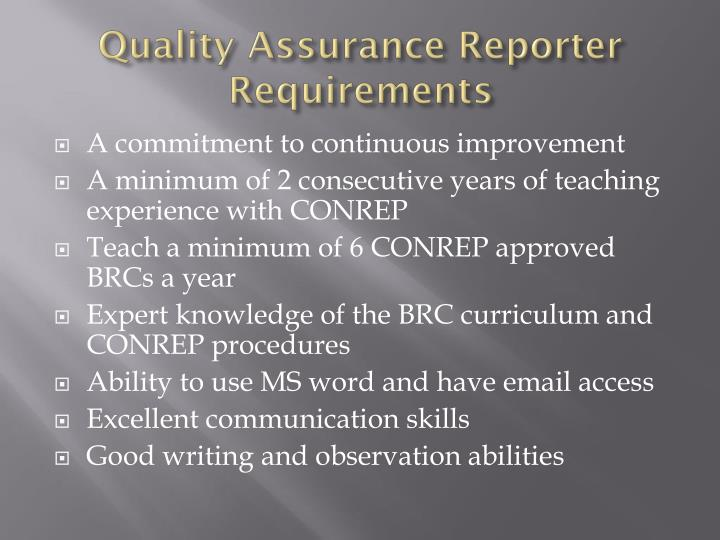 Quality Assurance Reporter Requirements
