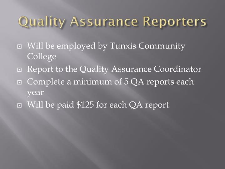 Quality Assurance Reporters