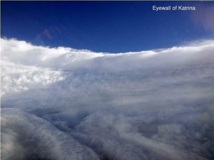 Eyewall of Katrina