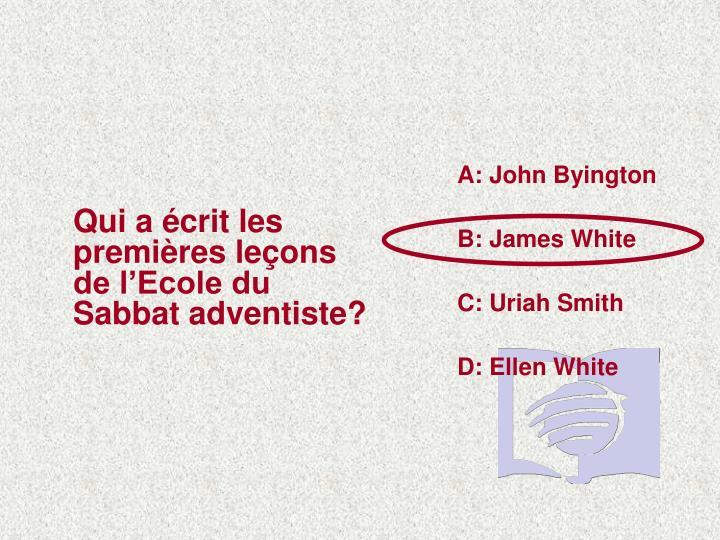 A: John Byington