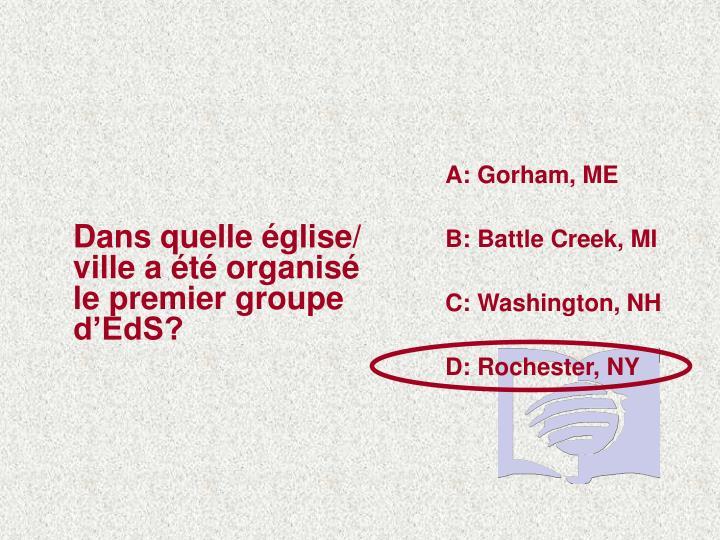 A: Gorham, ME
