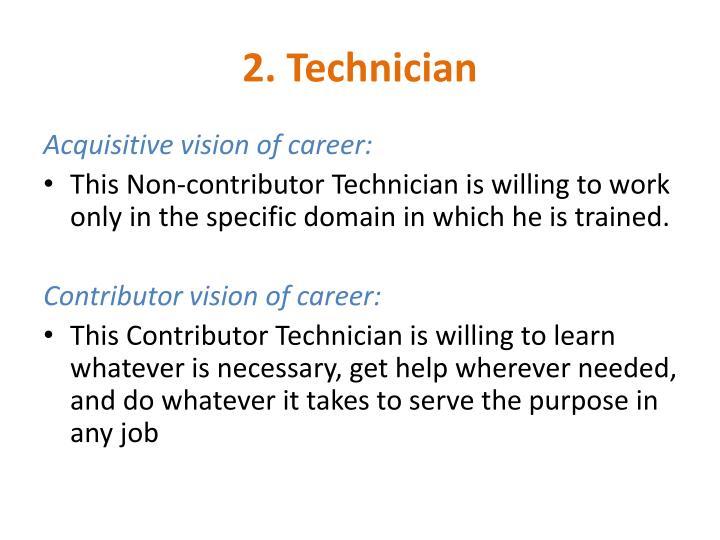 2. Technician