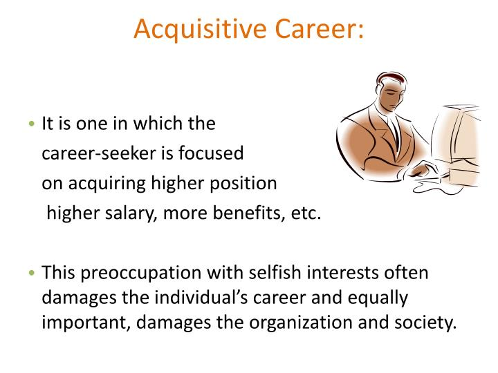 Acquisitive career