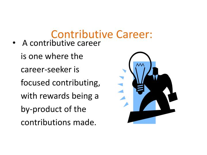 Contributive Career: