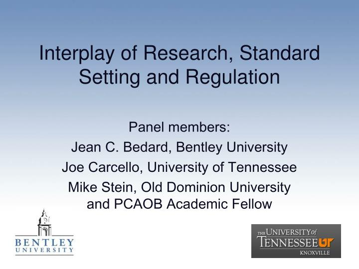 Interplay of research standard setting and regulation