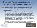 research evaluates the impact of an implemented standard regulation
