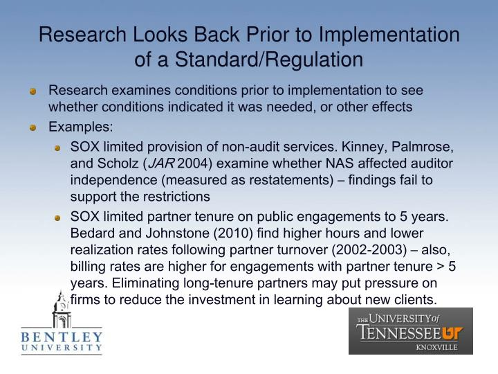 Research Looks Back Prior to Implementation of a Standard/Regulation