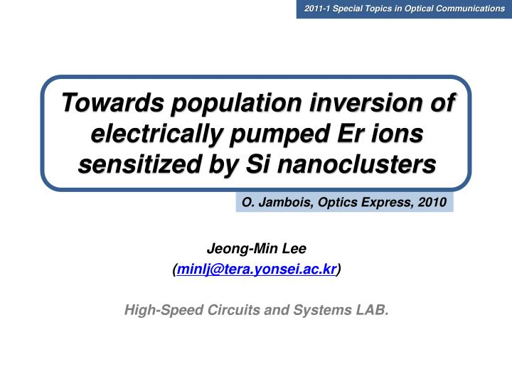 Towards population inversion of electrically pumped er ions sensitized by si nanoclusters