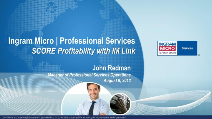 Ingram micro professional services score profitability with im link