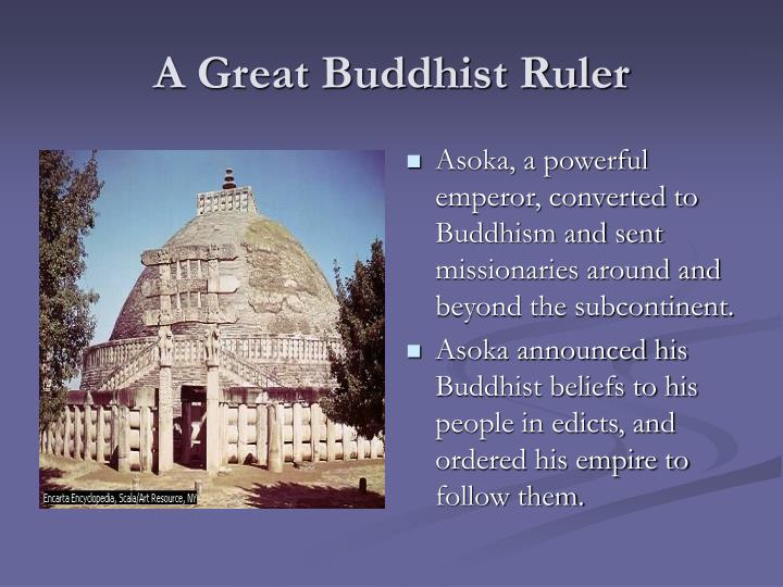 A Great Buddhist Ruler