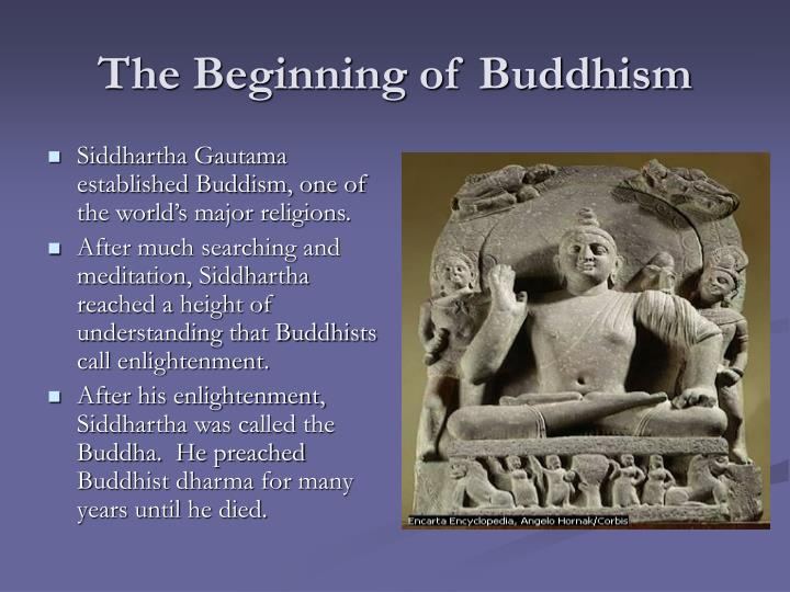 The Beginning of Buddhism