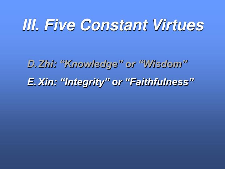 III. Five Constant Virtues