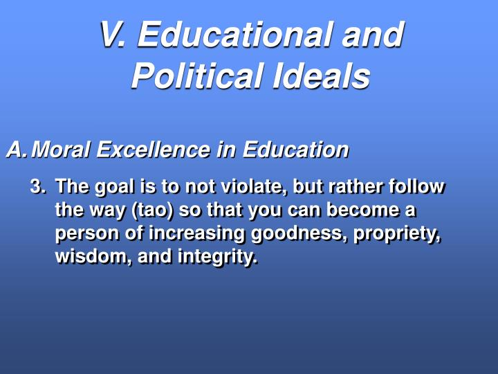 V. Educational and