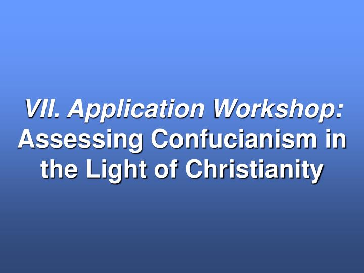 VII. Application Workshop: