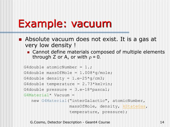 Example: vacuum