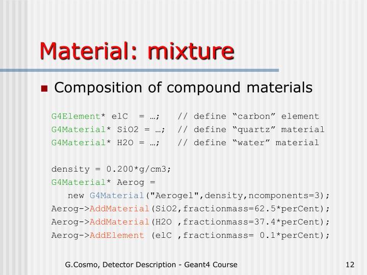 Material: mixture