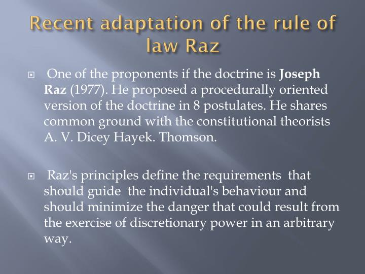 Recent adaptation of the rule of law