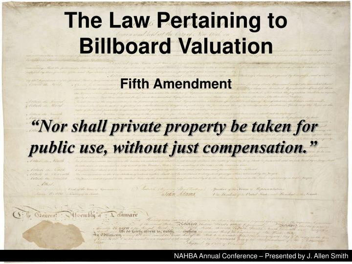 The law pertaining to billboard valuation