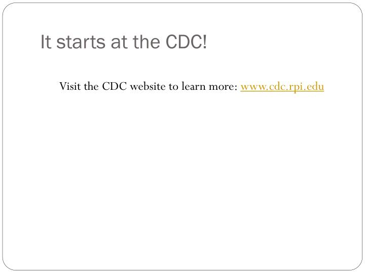 It starts at the CDC!