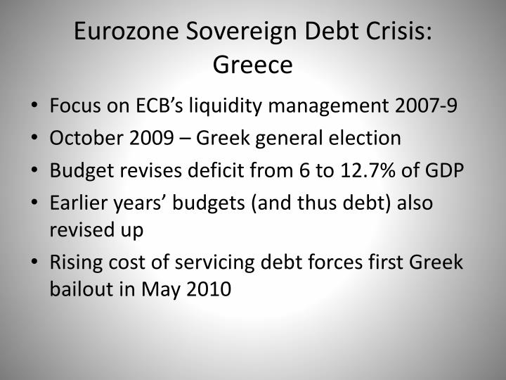 Eurozone Sovereign Debt Crisis: Greece