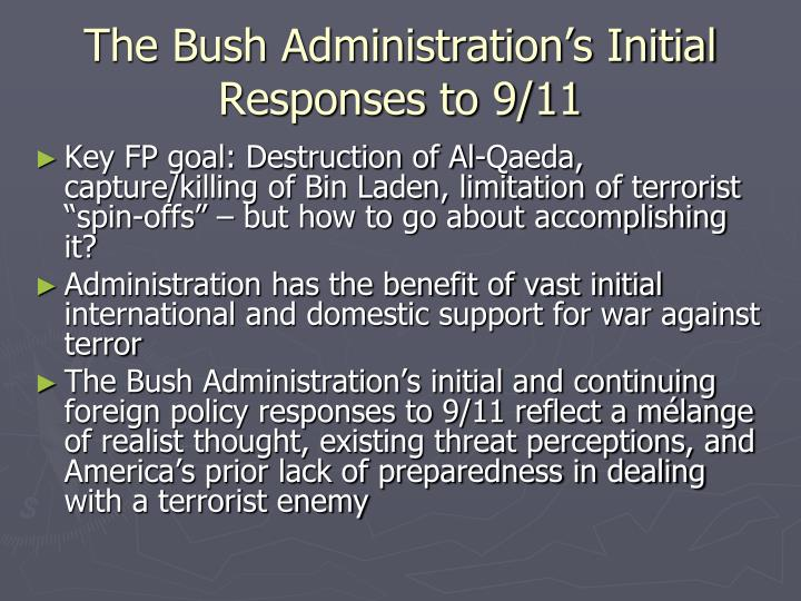 The Bush Administration's Initial Responses to 9/11