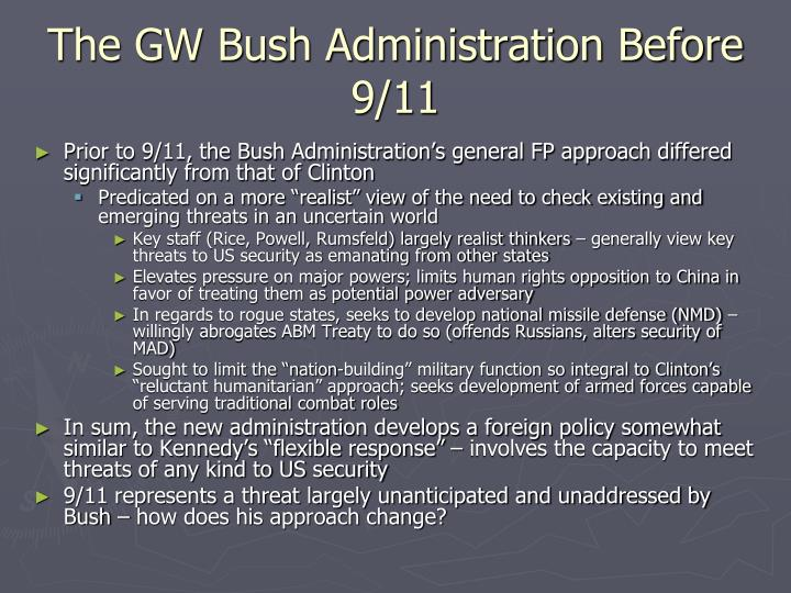 The GW Bush Administration Before 9/11