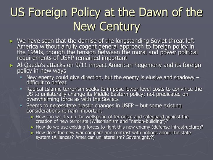 US Foreign Policy at the Dawn of the New Century