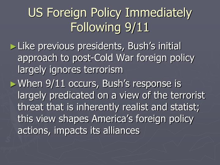 US Foreign Policy Immediately Following 9/11
